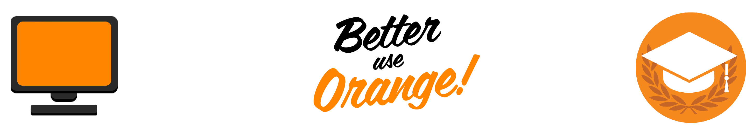 Better Use Orange